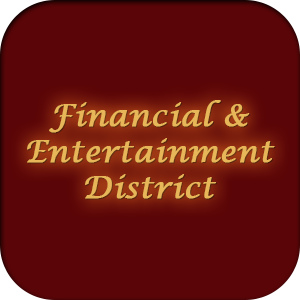 Financial & Entertainment District
