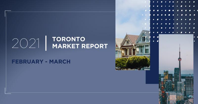 Toronto-market-report-february-march-2021